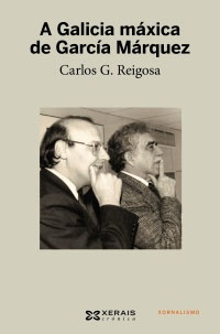 Portada de A Galicia máxica de García Márquez