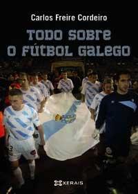 Portada de Todo sobre o fútbol galego. Autor