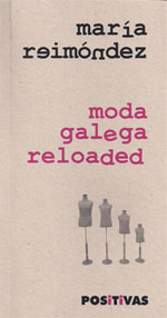 Portada de Moda Galega Reloaded. Autor   María Reimóndez