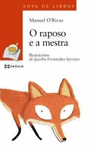 Portada de O raposo e a mestra. Autor   Jacobo Fernández
