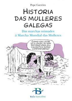 Portada de Historia das mulleres galegas. Autor   Pepe Carreiro