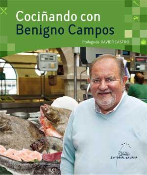 Portada de Cociñando con Benigno Campos. Autor