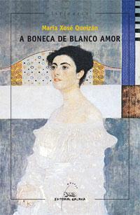 Portada de A boneca de Blanco Amor. Autor   María Xosé Queizán
