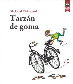 Portada de Tarzán de goma. Autor   Moisés Rodríguez Barcia