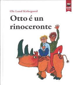 Portada de Otto é un rinoceronte. Autor   Ole Lund Kirkegaard