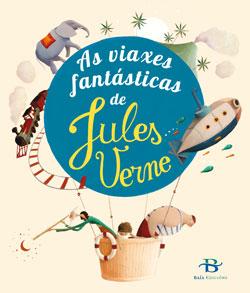 Portada de As viaxes fantásticas de Jules Verne. Autor   Éric Puybaret