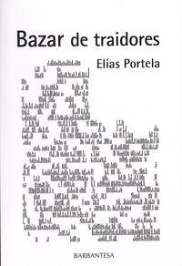 Portada de Bazar de traidores. Autor   Elías Portela Fernández