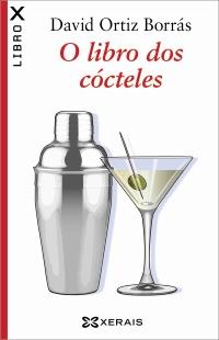 Portada de O libro dos cócteles. Autor   David Ortiz Borrás