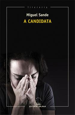 Portada de A candidata. Autor   Miguel Sande
