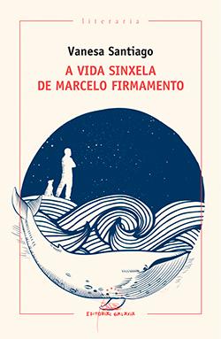 Portada de A vida sinxela de Marcelo Firmamento. Autor