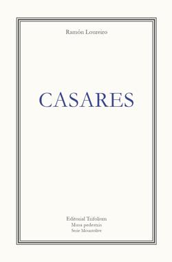 Portada de Casares. Autor   Ramón Loureiro