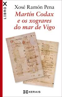 Portada de Martín Códax e os xograres do mar de Vigo