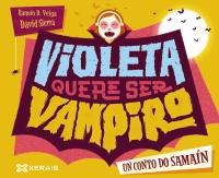 Portada de Violeta quere ser vampiro. Autor   Ramón Domínguez Veiga