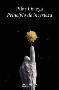 Portada de Principio de incerteza. Autor   Pilar Ortega