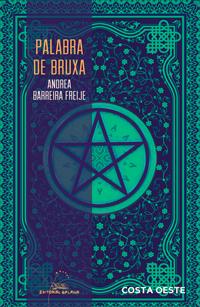 Portada de Palabra de bruxa. Autor   Andrea Barreira Freije