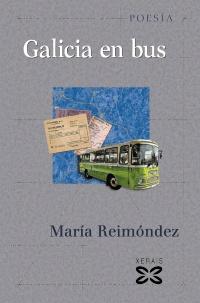 Portada de Galicia en bus. Autor   María Reimóndez