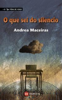 Portada de O que sei do silencio. Autor   Andrea Maceiras