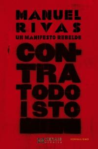 Portada de Contra todo isto. Autor   Manuel Rivas