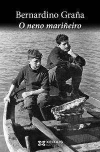 Portada de O neno mariñeiro. Autor   Bernardino Graña