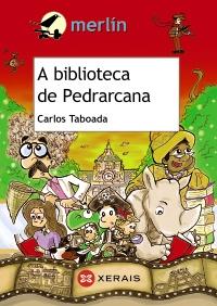 Portada de A biblioteca da Pedrarcana. Autor   Carlos Taboada