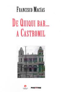 Portada de De Quiqui Bar... a Castromil