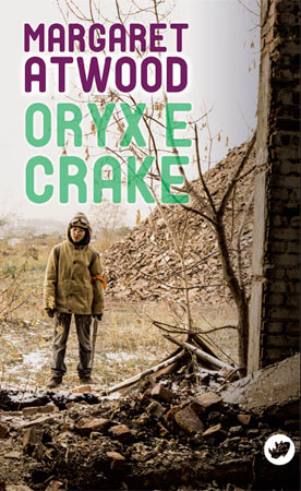 Portada de Oryx e Crake. Autor   Margaret Atwood