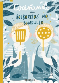 Portada de Cociñando con Bolboretas no Bandullo. Autor