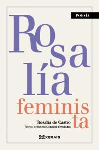 Portada de Rosalía feminista. Autor   Rosalía de Castro