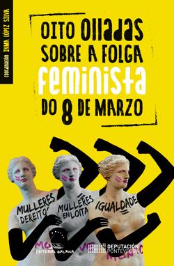 Portada de Oito olladas sobre a folga feminista do 8 de marzo. Autor   Varios autores