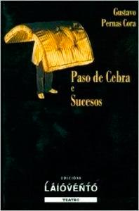 Portada de Paso de cebra e Sucesos. Autor   Gustavo Pernas Cora