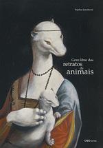 Portada de Gran libro dos retratos de animais. Autor   Antón Fortes Torres