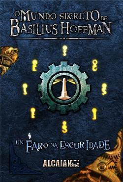 O mundo secreto de Basilius Hoffman I e II